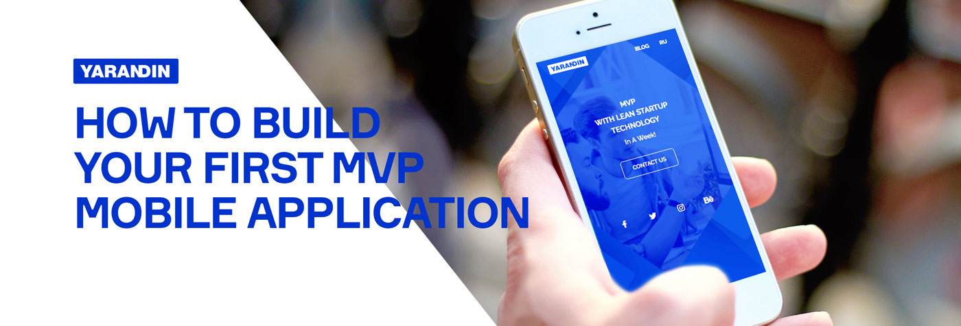 How to Build Your First MVP Mobile Application