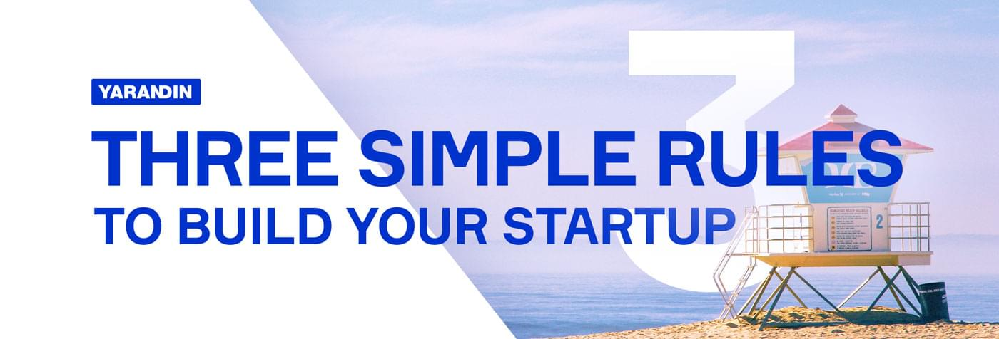 The Lean Principles: Three Simple Rules to Build Your Startup